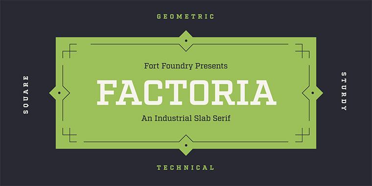 Factoria Type